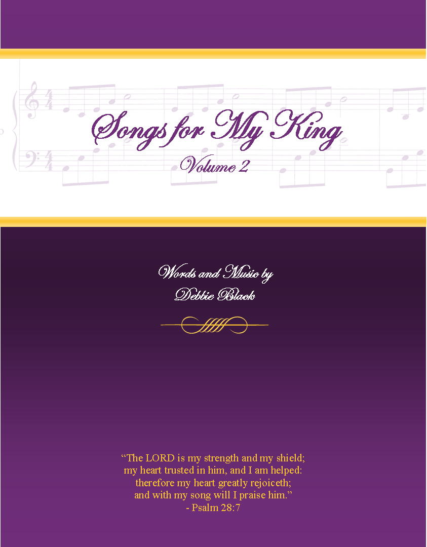 Songs For My King II